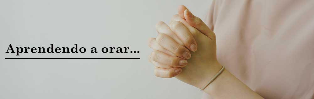 5 ensinamentos de Jesus Cristo sobre a oração