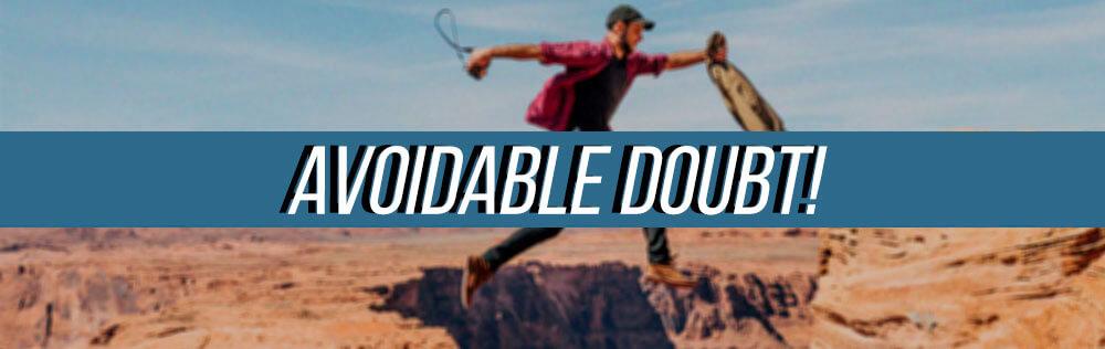 Avoidable Doubt!