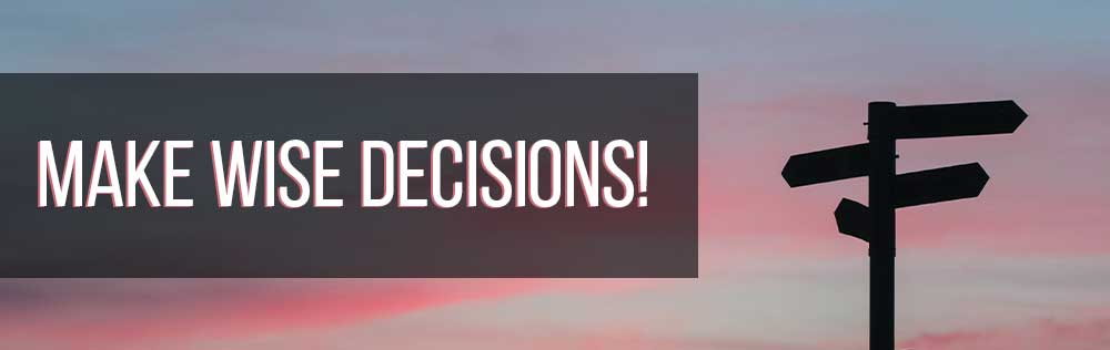 Prayer: Make wise decisions!