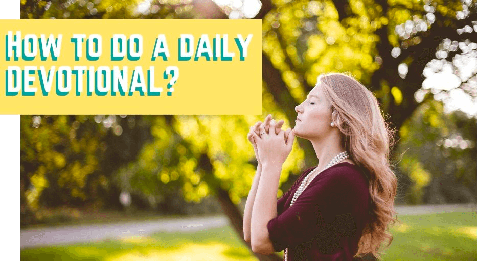 How to do a daily devotional?