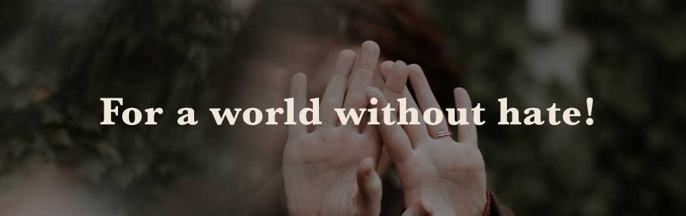 Prayer: For a world without hate!