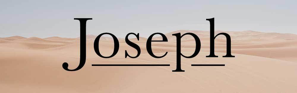 4 lessons we can learn from the life of Joseph