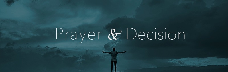 Prayer and decision